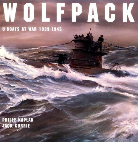 Wolfpack: U-Boats at War, 1939-1945