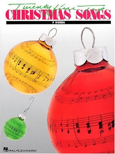 25 Top Christmas Songs French Horn Book Only Version