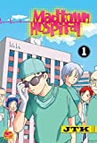 Madtown Hospital Vol. 1