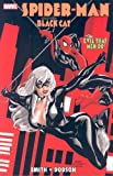 Spider-Man/Black Cat: The Evil That Men Do (0785110798) by Smith, Kevin