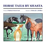 Horse Tails By Shasta