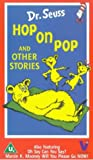 Dr Seuss: Hop On Pop And Other Stories [VHS]