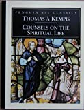 Counsels on the Spiritual Life (Classic, 60s) (0146001621) by Kempis, Thomas a