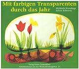 Mit farbigen Transparenten durch das Jahr (Arbeitsmaterial aus den Waldorfkindergärten) title=