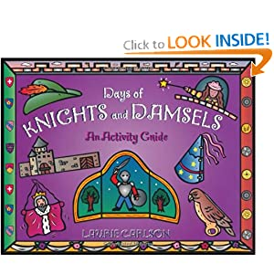 Days of Knights and Damsels: An Activity Guide (A Kid's Guide series)