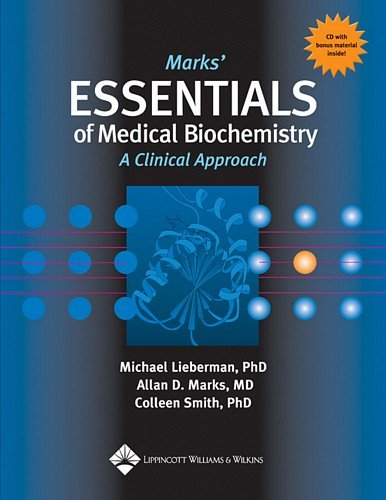 The Marks' Essentials of Medical Biochemistry