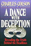 A Dance with Deception (0849935210) by Colson, Charles W.