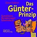 Das Günter-Prinzip: So motivieren Sie Ihren inneren Schweinehund Hörbuch von Stefan Frädrich Gesprochen von: Stefan Frädrich
