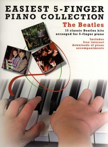 Easiest 5-Finger Piano Collection the Beatles (Easiest 5 Finger Piano Collecn)