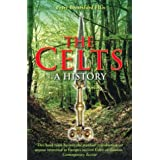 The Celts: A History ~ Peter Berresford Ellis