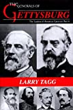 img - for The Generals of Gettysburg: The Leaders of America's Greatest Battle book / textbook / text book