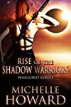 Rise of the Shadow Warriors: Warlord...