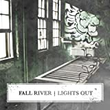 Lights Out by Fall River (2005-11-08)