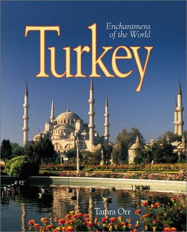 Turkey (Enchantment of the World, Second Series) PDF