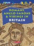 img - for Explore History: Romans, Anglo-Saxons & Vikings (New Explore History) book / textbook / text book