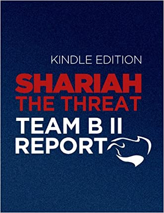 Shariah: The Threat To America: An Exercise In Competitive Analysis (Report of Team B II) written by Patrick Poole