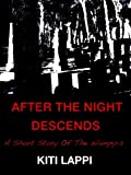 After The Night Descends - A Short Horror Story (Nights of The Wampyrs)