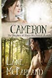 Cameron (The Daughters of Alastair MacDougall) (Volume 1)
