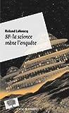 echange, troc Roland Lehoucq - SF : la science mène l'enquête