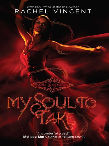 my soul to take, rachel vincent, soul screamers
