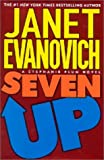 Seven Up (Stephanie Plum, No. 7) (Stephanie Plum Novels) (0312265840) by Janet Evanovich