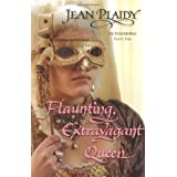 Flaunting, Extravagant Queen (French Revolution Series Volume 3)by Jean Plaidy