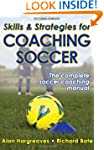Skills & Strategies for Coaching Socc...
