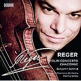 レーガー:ヴァイオリン協奏曲 イ長調 Op.101/独奏ヴァイオリンのためのシャコンヌ ト短調 Op.117-4