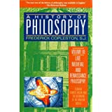A History of Philosophy, Volume 3: Late Medieval and Renaissance Philosophy: Ockham, Francis Bacon, and the Beginning...
