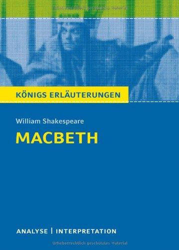 Bange Macbeth. Textanalyse und Interpretation mit ausführlicher Inhaltsangabe und Abituraufgaben mit Lösungen (Königs Erläuterungen)