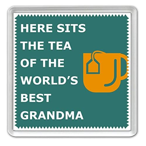 Here Sits The Tea of the World's Best Grandma - Coaster - Great Birthday gift or Perfect Christmas present idea!