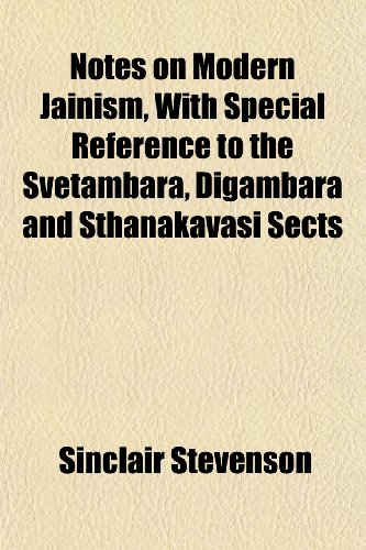 notes on modern jainism with special reference to the