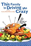 This Family Is Driving Me Crazy: Ten Stories About Surviving Your Family (0399250409) by Bauer, Joan