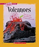 Volcanoes (True Books)