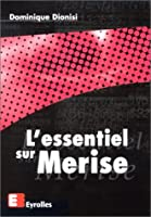 L'essentiel sur Merise
