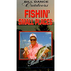 Bill Dance Outdoors: Fishin Small Places movie