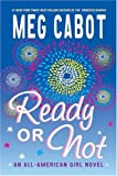 Ready or Not: An All-American Girl Novel