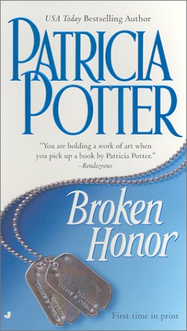 Broken Honor, Patricia Potter