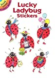 Lucky Ladybug Stickers (Dover Little Activity Books Stickers)