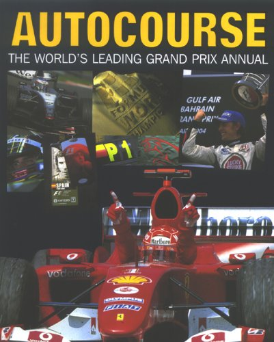 Autocourse 2004-2005: The World's Leading Grand Prix Annual