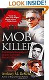 Mob Killer: The Bloody Rampage of Charles Carneglia, Mafia Hit Man