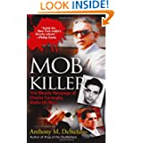Mob Killer: The Bloody Rampage of Charles Carneglia, Mafia Hit Man by Anthony DeStefano