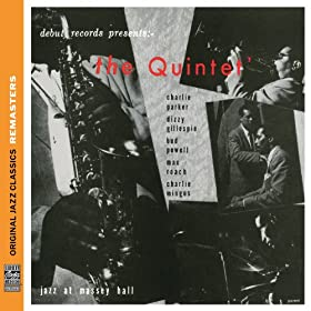 The Quintet: Jazz At Massey Hall [Original Jazz Classics Remasters] [+digital booklet]