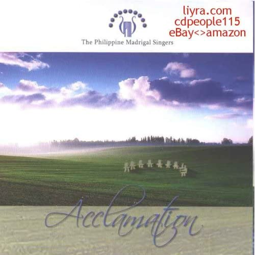 Philippine Madrigal Singers - Acclamation - Philippine Music CD