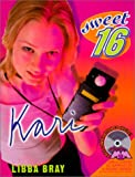 Kari (Sweet Sixteen) (0613258568) by Harper Collins