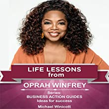 Life Lessons from Oprah Winfrey: Teachings from One of the Most Successful Women in the World Audiobook by Michael Winicott Narrated by Dana La Voz