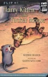 img - for Harry Kitten and Tucker Mouse / Chester Cricket's Pigeon Ride (Chester Cricket and His Friends) book / textbook / text book