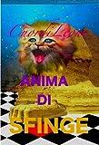 Gatto Cuor di Leone Anima di Sfinge