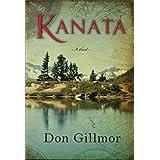 Kanata: A Novelby Don Gillmor