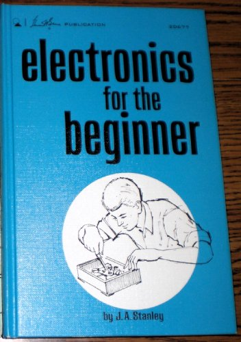 Electronics For The Beginner